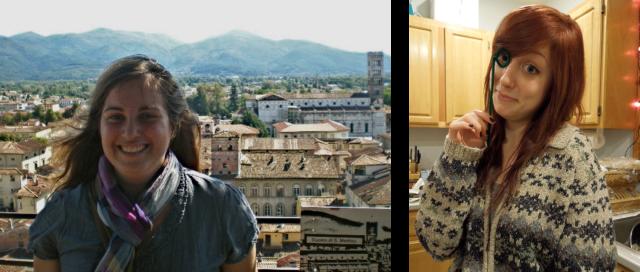 Lisa (enjoying Lucca, Italy) and Sarah (enjoying a Christmas party)